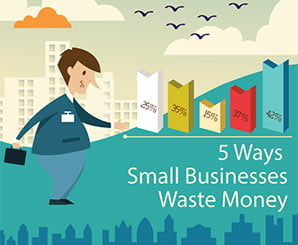 Five ways small businesses waste money