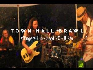 Town Hall Brawl at Engel's Pub Sept 20 @ 8 PM