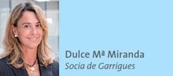 Dulce Mª Miranda Socia de Garrigues