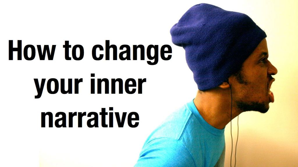 How to change your inner negative narrative | Engineering and Leadership