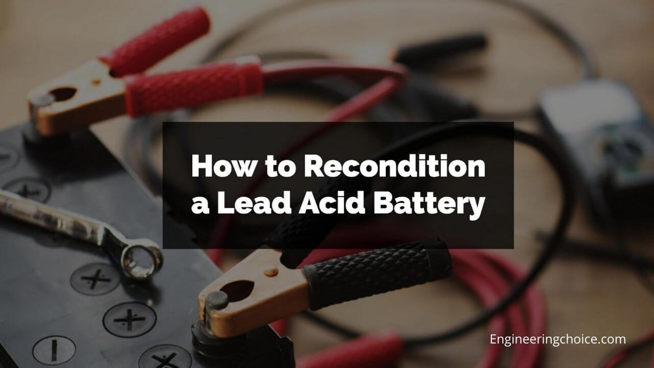 how to recondition a lead acid battery