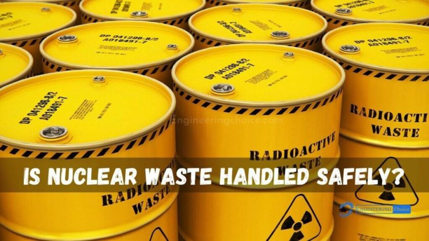 Is Nuclear Waste Handled Safely