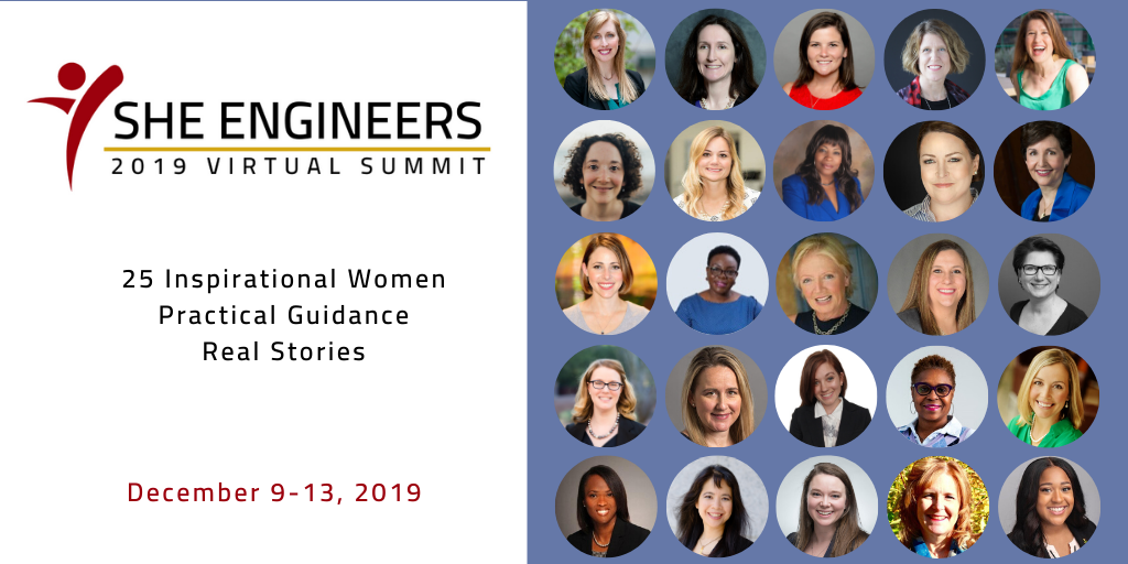 Hear my Interview along with 24 other Industry Experts at the She Engineers 2019 Virtual Summit!