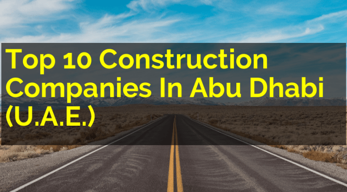 Top 10 Construction Companies In Abu Dhabi (U.A.E.)