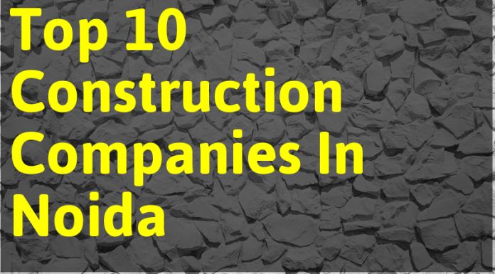 Top 10 Construction Companies In Noida