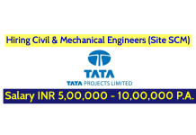Tata Projects Hiring Civil & Mechanical Engineers (Site SCM) Salary INR 5,00,000 - 10,00,000 P.A.