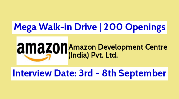 Amazon Mega Walk-in Drive 200 Openings 3rd - 8th September 0-5 Yrs Any Graduates