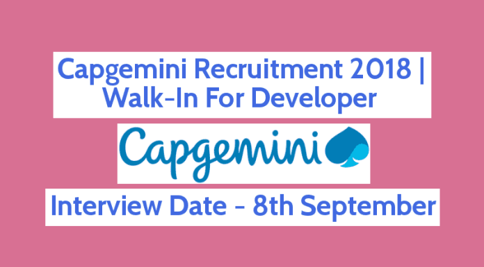 Capgemini Recruitment 2018 Walk-In For Developer 8th September B.TechB.E.BCAMCA Hyderabad