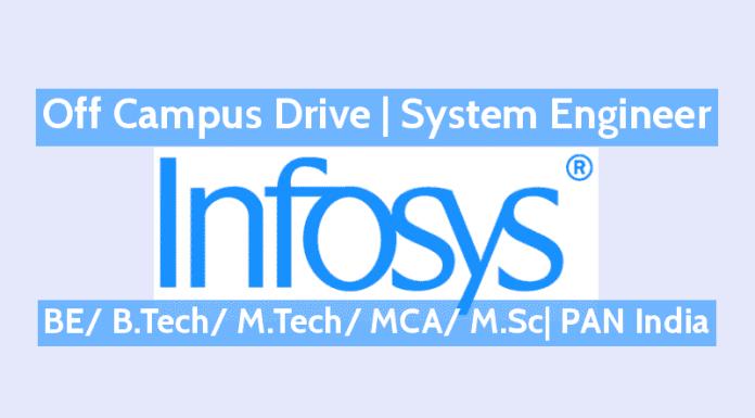 Infosys Recruitment 2018 Off Campus Drive System Engineer BE B.Tech M.Tech MCA M.Sc PAN India
