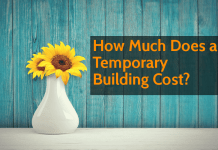 How Much Does a Temporary Building Cost