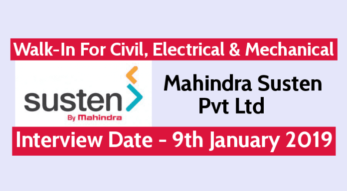 Mahindra Susten Pvt Ltd Walk-In For Civil, Electrical & Mechanical Interview Date - 9th January 2019