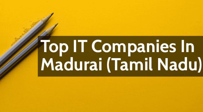 Top IT Companies In Madurai (Tamil Nadu)