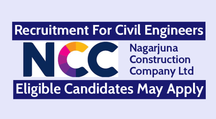 NCC Limited Recruitment For Civil Engineers Eligible Candidates May Apply