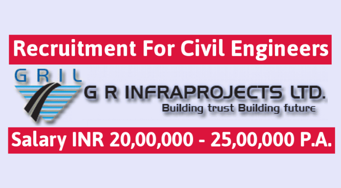 G R Infraprojects Ltd Hiring Civil Engineers B.TechB.E.Diploma Salary INR 20,00,000 - 25,00,000 P.A.