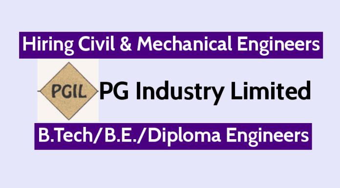 PG Industry Limited Hiring Civil & Mechanical Engineers B.TechB.E.Diploma Engineers