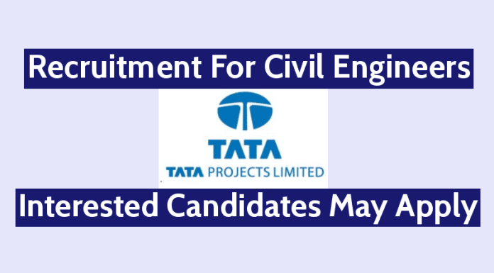 Tata Consulting Engineers Ltd Recruitment For Civil Engineers Project Execution Interested Candidates May Apply