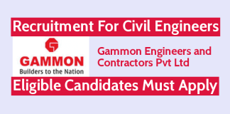 Gammon Engineers and Contractors Pvt Ltd Hiring Civil Engineers Eligible Candidates Must Apply