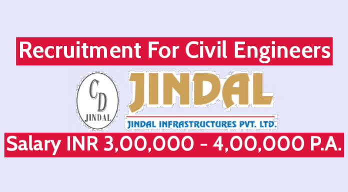Jindal Infrastructures Pvt Ltd Recruitment For Civil Engineers Salary INR 3,00,000 - 4,00,000 P.A.