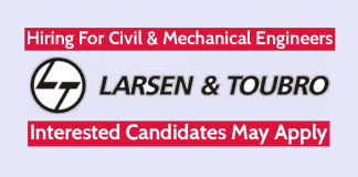 Larsen & Toubro Ltd Hiring For Civil & Mechanical Engineers Interested Candidates May Apply