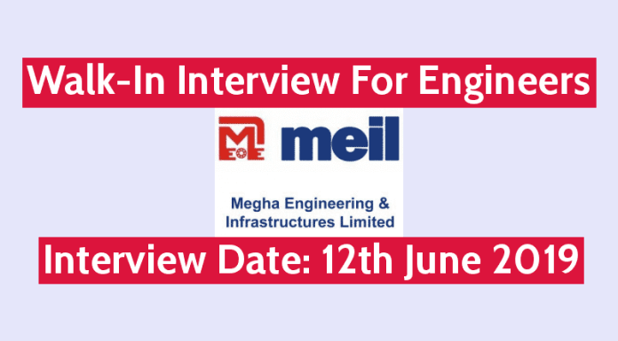 MEIL Walk-In Interview For Engineers Interview Date 12th June 2019