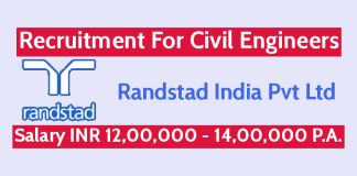 Randstad India Pvt Ltd Recruitment For Civil Engineers Salary INR 12,00,000 - 14,00,000 P.A.