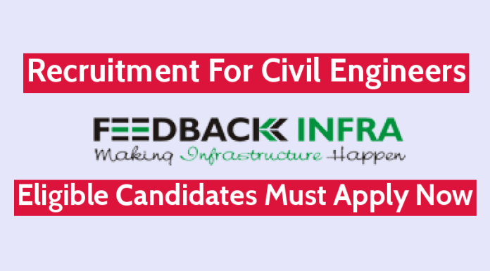 Feedback Infra Pvt Ltd Recruitment For Civil Engineers Eligible Candidates Must Apply Now