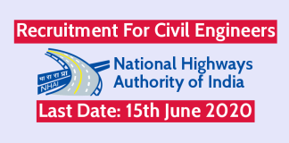 NHAI Recruitment For Civil Engineers Last Date 15th June 2020
