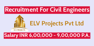 ELV Projects Pvt Ltd Recruitment For Civil Engineers Salary INR 6,00,000 - 9,00,000 P.A.