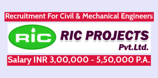 RIC Projects Pvt Ltd Recruitment For Civil & Mechanical Engineers Salary INR 3,00,000 - 5,50,000 P.A.