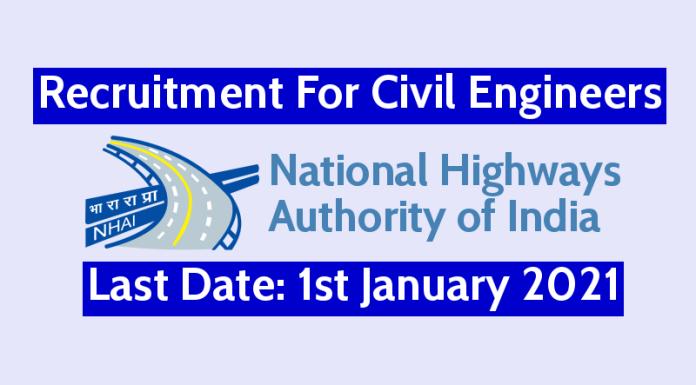 NHAI Recruitment For Civil Engineers Last Date 1st January 2021