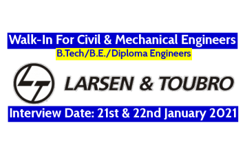 Larsen & Toubro Walk-In For Civil & Mechanical Engineers Interview Date 21st & 22nd January 2021
