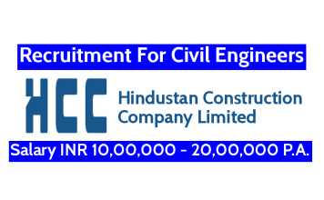 Hindustan Construction Recruitment For Civil Engineers Salary INR 10,00,000 - 20,00,000 P.A.
