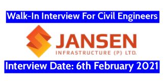 Jansen Infrastructure (P) Ltd Walk-In For Civil Engineers Interview Date 6th February 2021