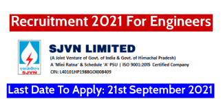 SJVN Recruitment 2021 For Engineers Last Date To Apply 21st September 2021
