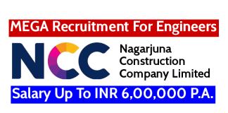NCC Limited MEGA Recruitment For Engineers Salary Up To INR 6,00,000 P.A.