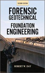 Forensic Geotechnical and Foundation Engineering,