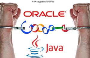 Oracle Won the Case against Google, sue $1 Billion.