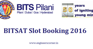 BITSAT Pilani Slot Booking 2016