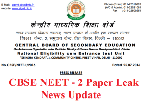 CBSE NEET - 2 Paper Leaked News Update