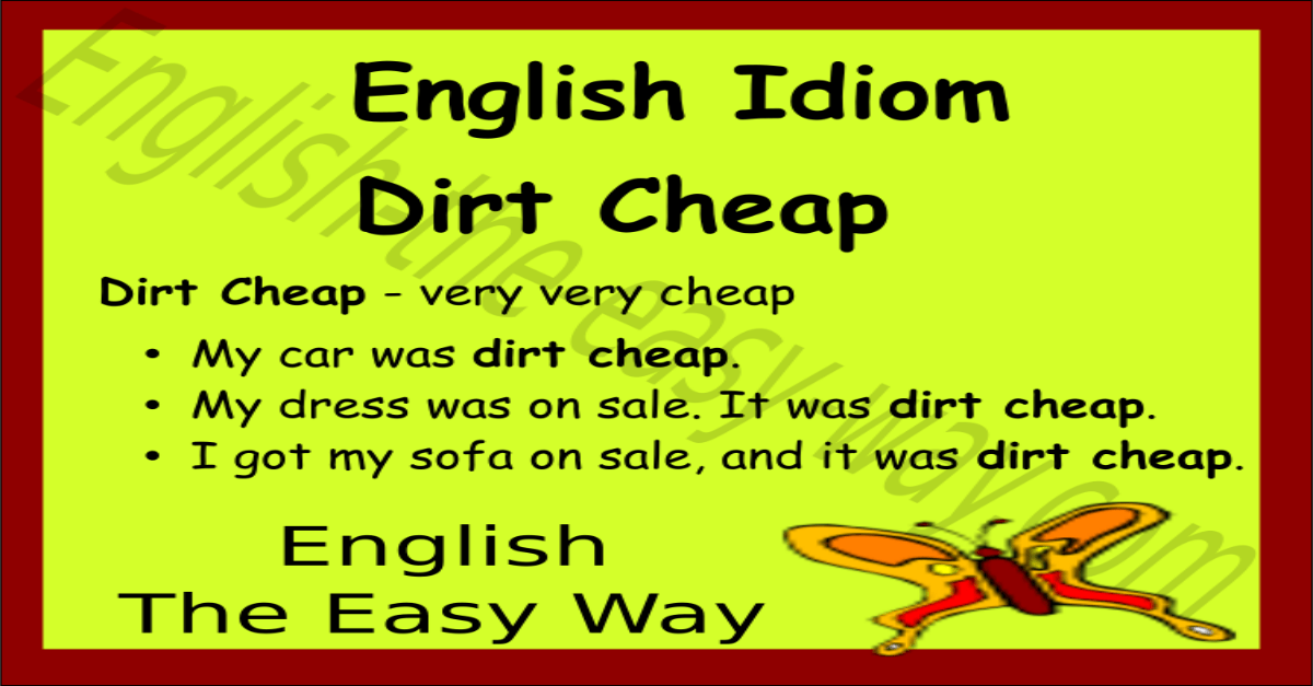 Dirt Cheap English Idioms Phrases And Proverbs Speak