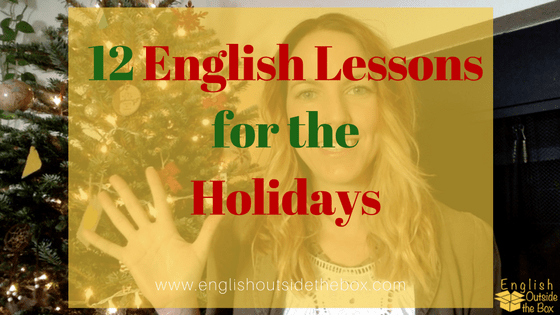 12 English Lessons for the Holidays