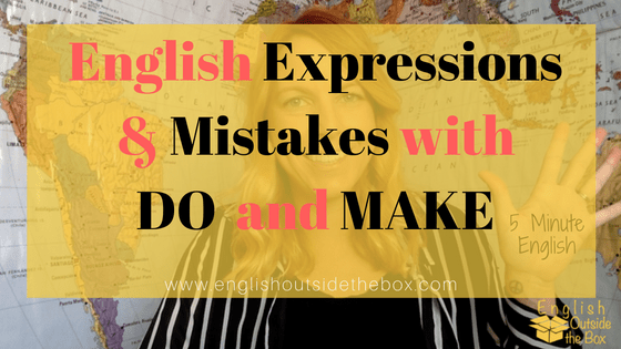 English Expressions with do and make