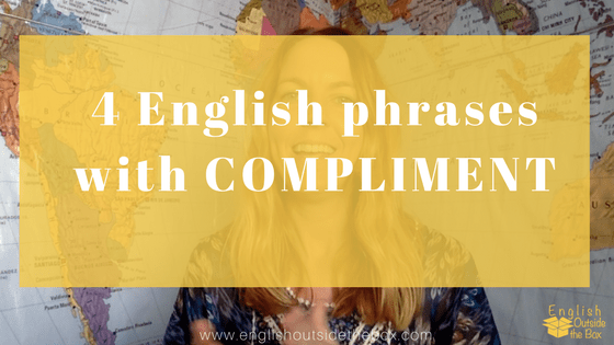 English phrases with compliment
