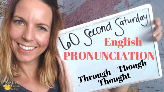 English Pronunciation Of Through, Though, Thought