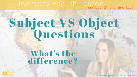 object and subject questions in English