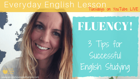 3 tips for successful English fluency