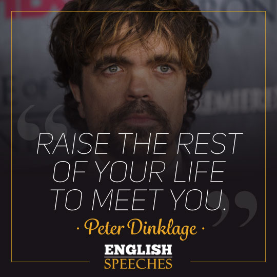 Peter Dinklage Quote
