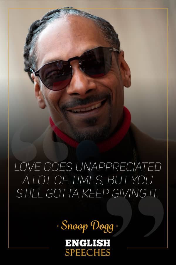Snoop Dogg Quote