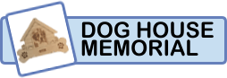 Dog House Memorial Category
