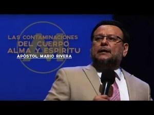 Lee más sobre el artículo Contaminaciones del Cuerpo, Alma y Espíritu – Apóstol Mario Rivera